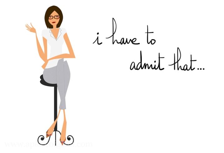 Je dois bien admettreque…