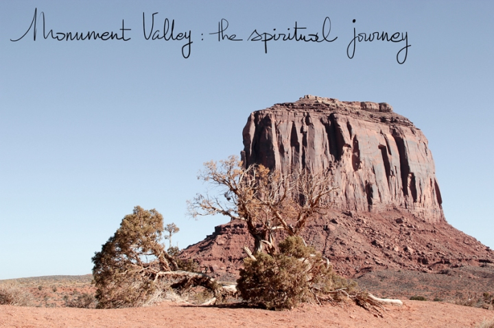 USA / Monument Valley : le voyagespirituel