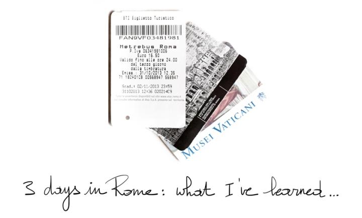 Trois jours à Rome : ce que j'aiappris…